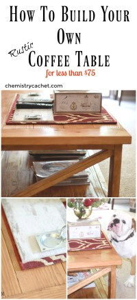 How to Build Your Own Rustic Coffee Table For Less Than $75