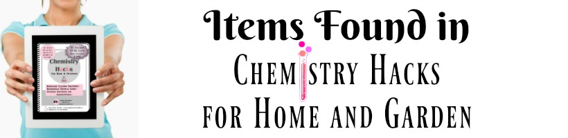 Chemistry Hacks for Home and Garden