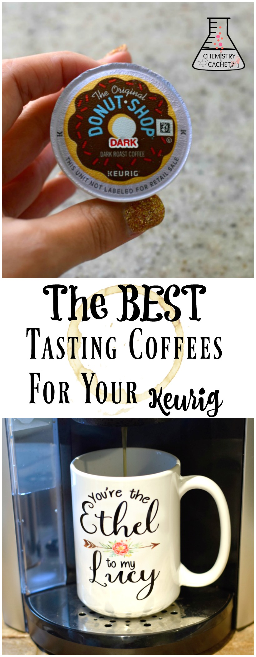 The BEST tasting coffees for Keurig! Perfect for any coffee lover on chemistrycachet.com