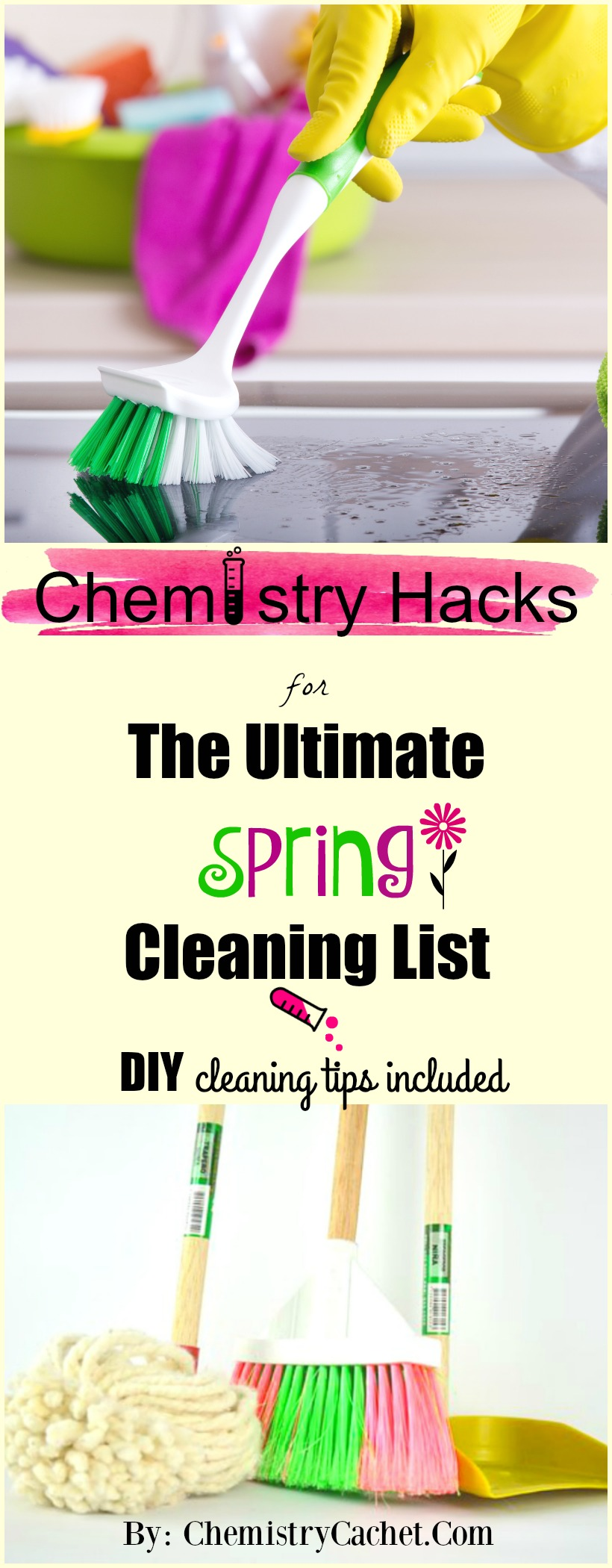 Chemistry Hacks by ChemistryCachet.Com brings the ULTIMATE spring cleaning list with DIY cleaning tipsideas. Get the full spring cleaning post on chemistrycachet.com