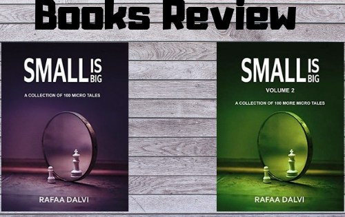 Small is Big : Volume 1 & 2 by Rafaa Dalvi