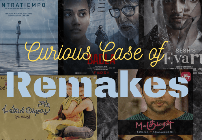 Of a Curious Case of Remakes