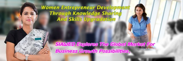 SIAWED – Southern Industrial Academy for Women Entrepreneurs Development,