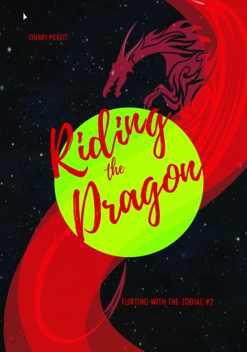 """The cover for """"Riding the Dragon,"""" Flirting with the Zodiac Book 2, features a green planet and a red dragon rising behind it on a starry background."""
