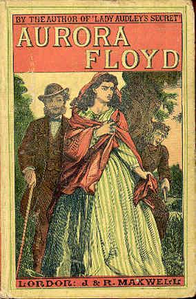 The cover of Aurora Floyd, a popular Victorian sensation novel.
