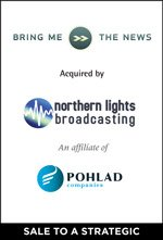 Bring Me The News acquired by Northern LIghts Broadcasting