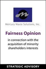 Cherry Tree provided a fairmess opinion to Mercury Waste Solutions
