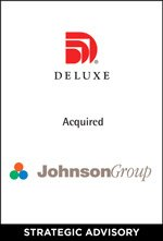 Deluxe Corporation to Acquire The Johnson Group and Its Affiliated Companies