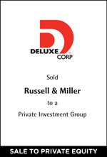 Deluxe Corporation Sold Russell & Miller to a Private Investment Group