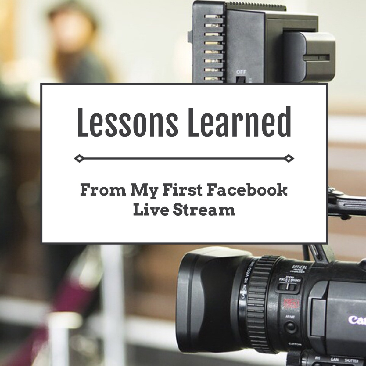 Lessons Learned From My First Facebook Live Stream | TechLatte