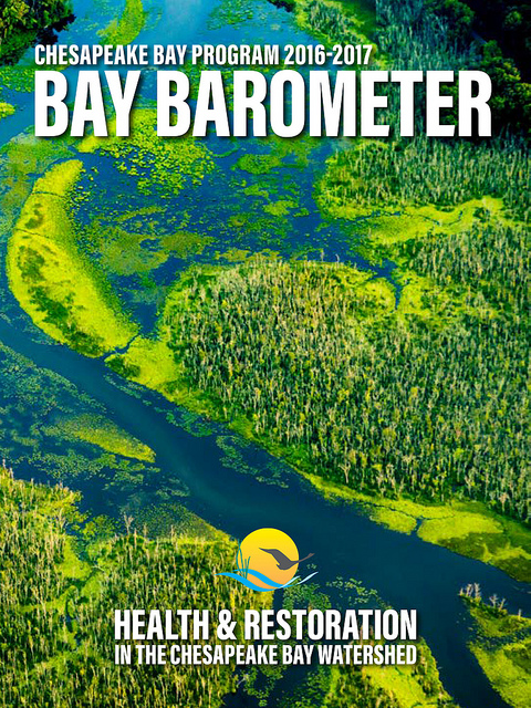 Bay Barometer Health and Restoration in the Chesapeake Bay Watershed 20162017  Chesapeake