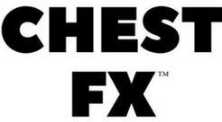 CHEST FX