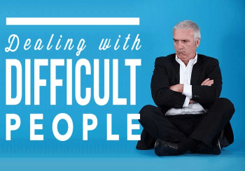Dealing With Difficult People The Right Way – Samuel Burger – August 26, 2018