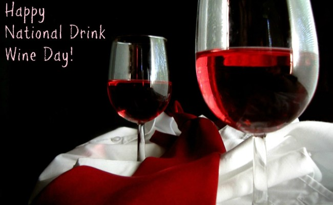 National Drink Wine Day Chews And Brews