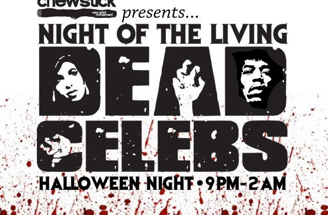 Night of the Living Dead Celebs - Saturday October 31 2015 at Chewstick