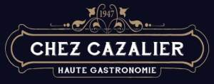 Chez Cazalier ; Haute Gastronomie depuis 1947