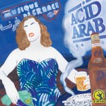 "ACID ARAB 1st Album ""MUSIQUE DE FRANCE""!"