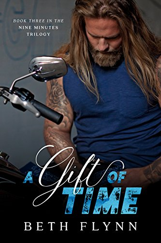 A Gift Of Time (The Nine Minutes Trilogy, Book 3)