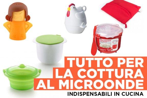 Utensili per la cottura in microonde - indispensabili in cucina