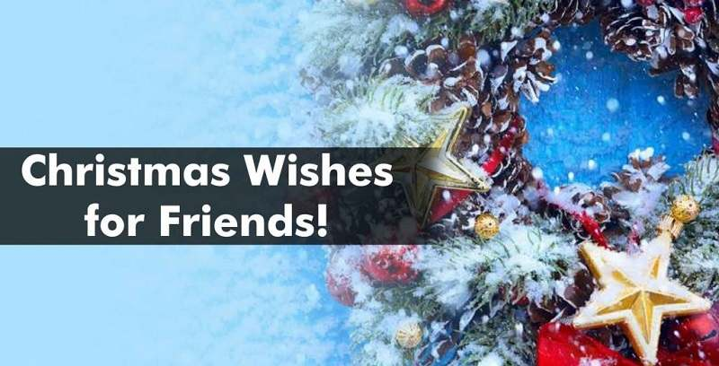 christmas wishesfor friends