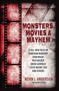 Monsters Movies & Mayhem anthology cover