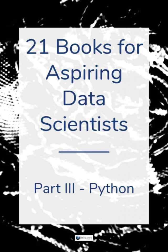 In this series you'll find our list of top 21 books for data scientists. Check out our Python recommendations. #pythonbooks #datascience #programmingpython
