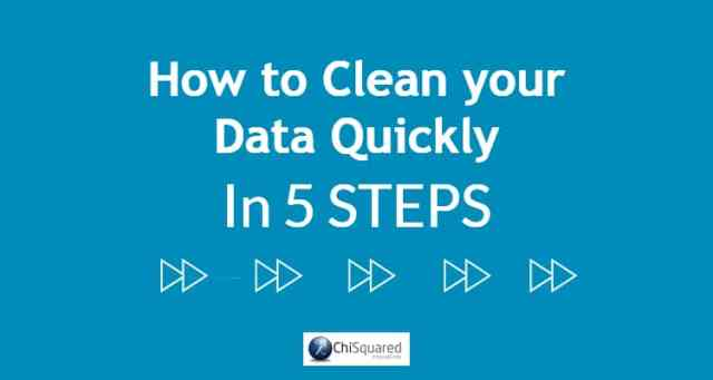 How to clean your data quickly in 5 steps