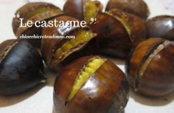 La castagna, frutto di stagione nelle ricette italiane