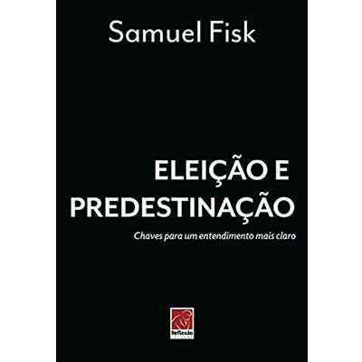 Capa do Livro Eleição e Predestinação