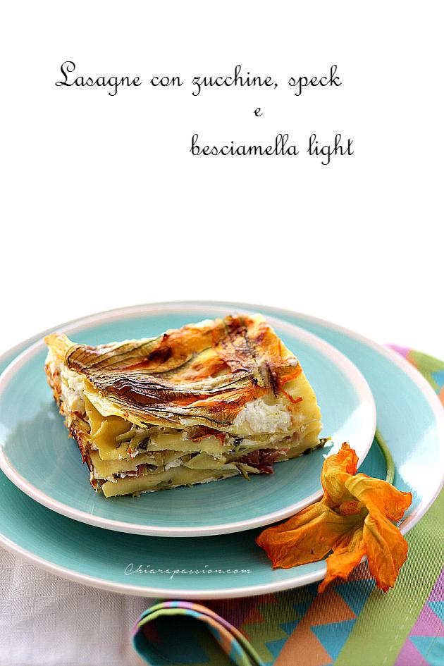Lasagne Con Zucchine Speck E Besciamella Light Senza Burro