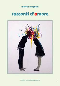 Racconti Damore Matteo Mugnani