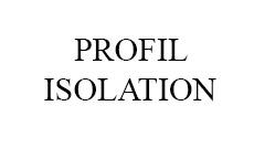 Profil Isolation