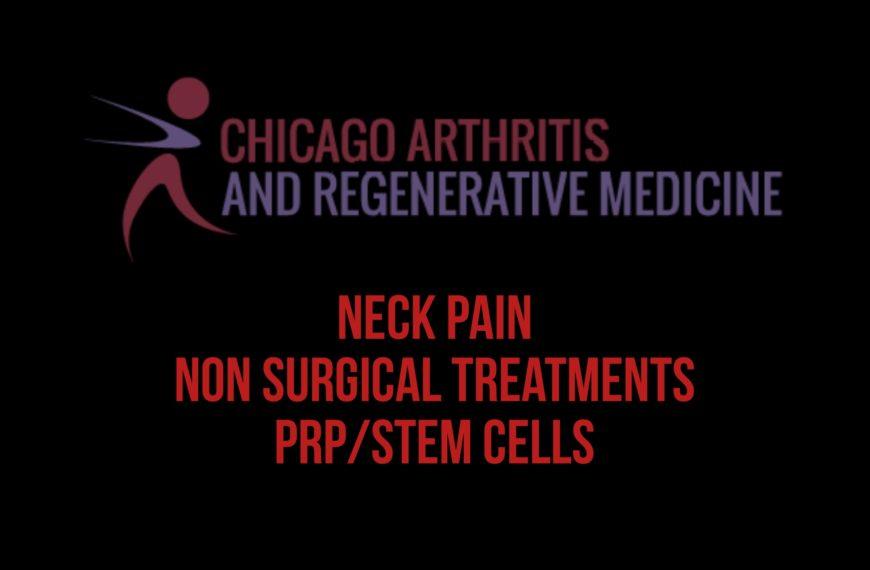 Non Surgical treatments for Neck Pain, PRP-Stem cells