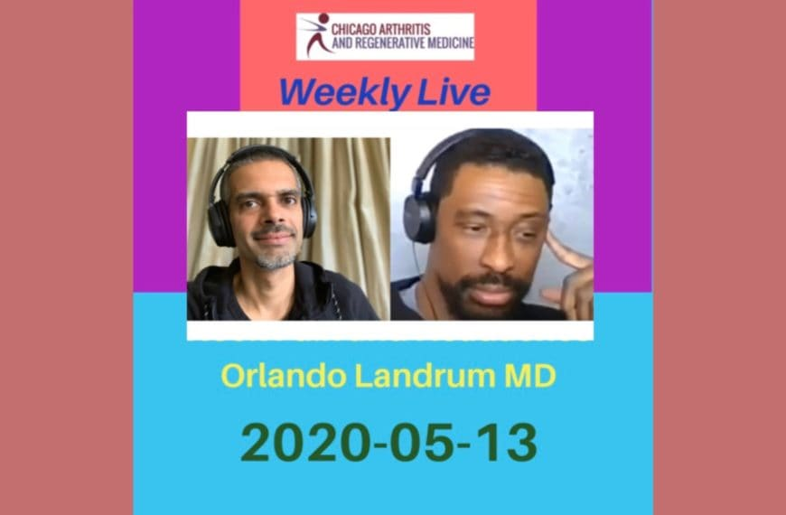 Weekly Live- 20200513- Chicago Arthritis and Regenerative Medicine- Neck pain and Headaches