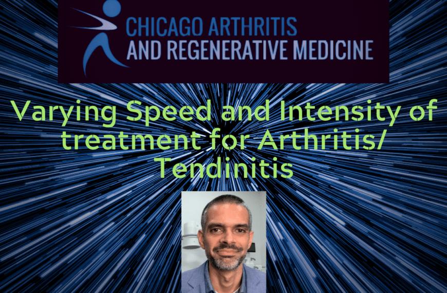 Varying Speed and Intensity of treatment for Arthritis/Tendinitis