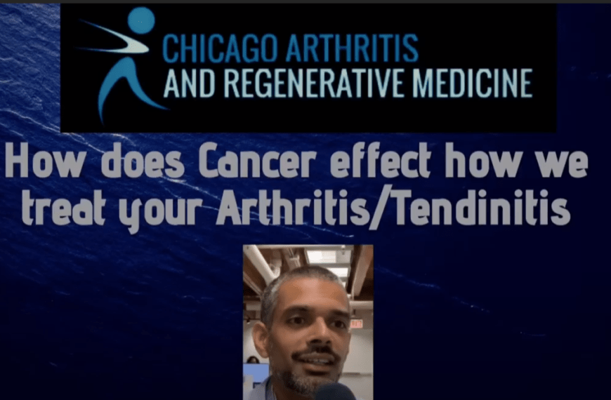 How does Cancer effect how we treat your Arthritis and Tendinitis