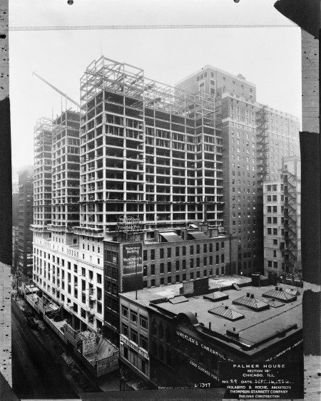 Exterior view of the Palmer House hotel under construction, in Chicago, Illinois, September 16, 1926. Photographed or reprinted for architects Holabird & Root.