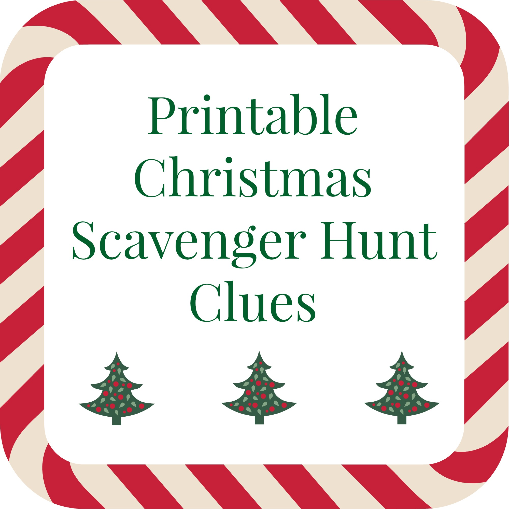Printable Christmas Scavenger Hunt Clues For Present Finding Fun
