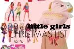 little girls chistmas list