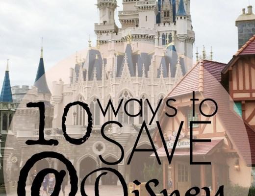 10 ways to save at disney