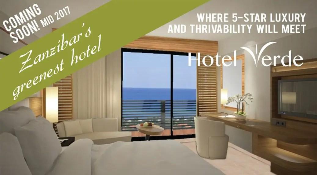 Verde Hotels to open new hotel in Zanzibar, Tanzania