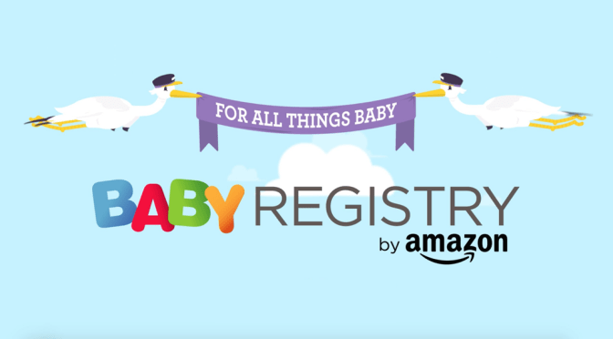 Get Ready for Your New Baby with an Amazon Baby Registry