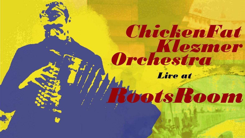 ChickenFat Klezmer at RootsRoom Chicago