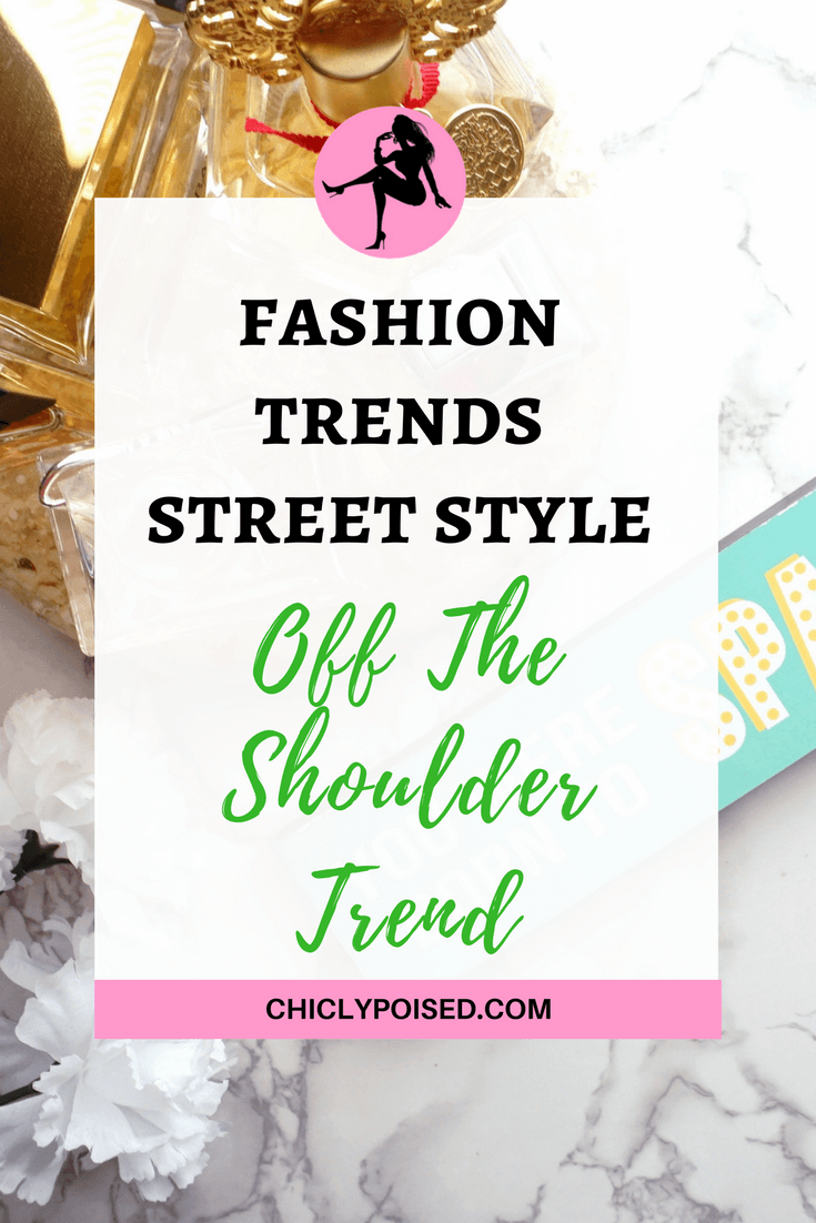 Styling Off Shoulder Tops | Chiclypoised | Chiclypoised.com