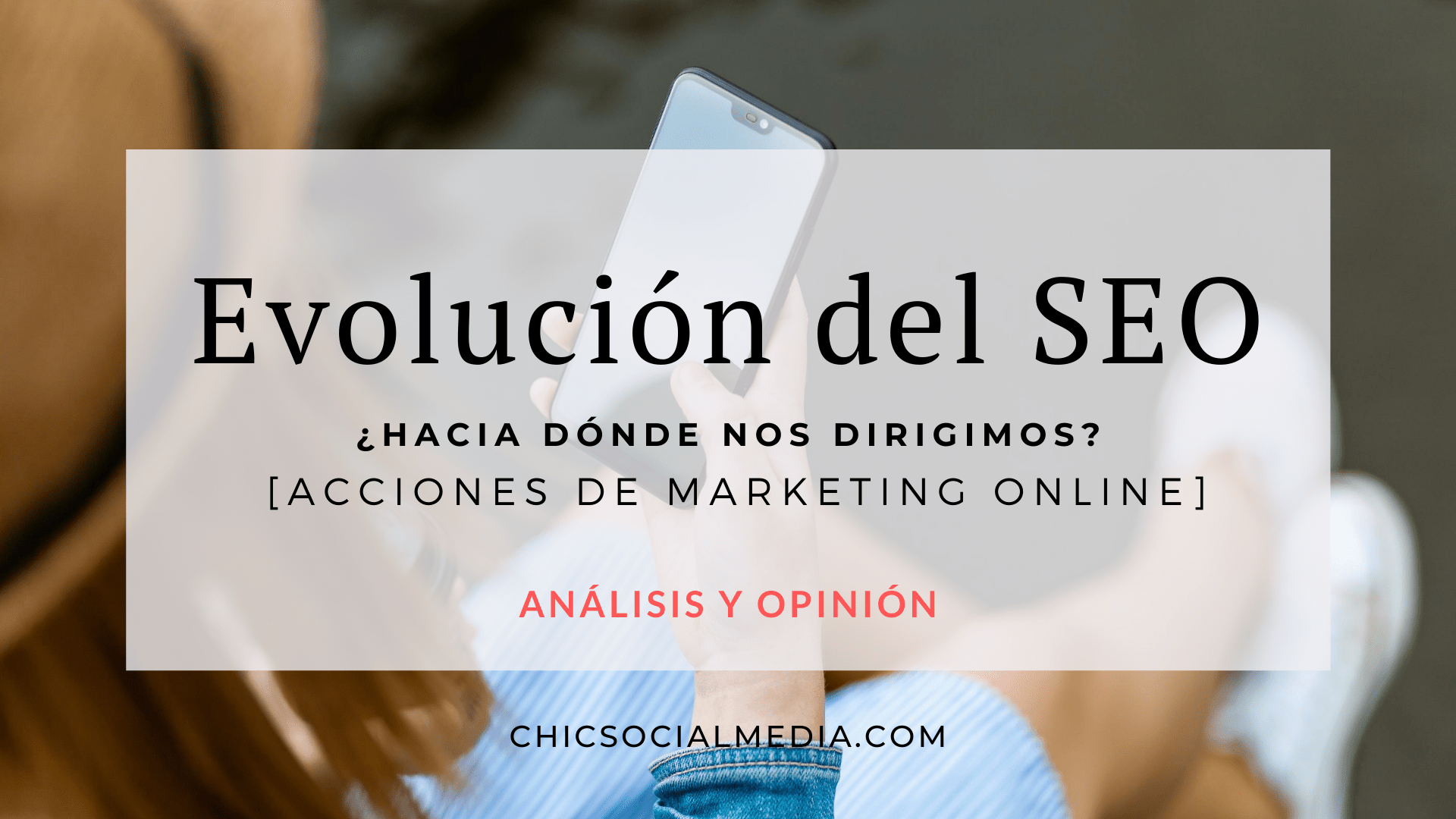 Chic Social Media Blog. Evolución SEO.