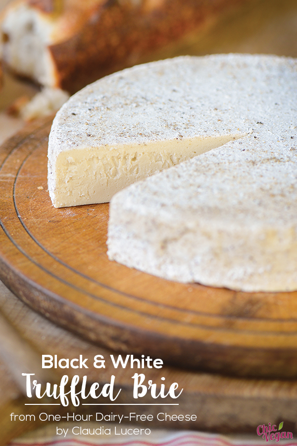Everyone will enjoy the mild flavor of this veganBlack and White Truffled Brie from One-Hour Dairy-Free Cheese by Claudia Lucero. It's easy make, and tasty variations are included in the recipe.