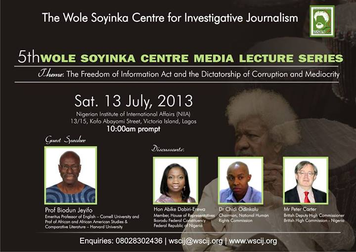 5th Wole Soyinka Centre Media Lecture Series – Sat, 13 July, 2013