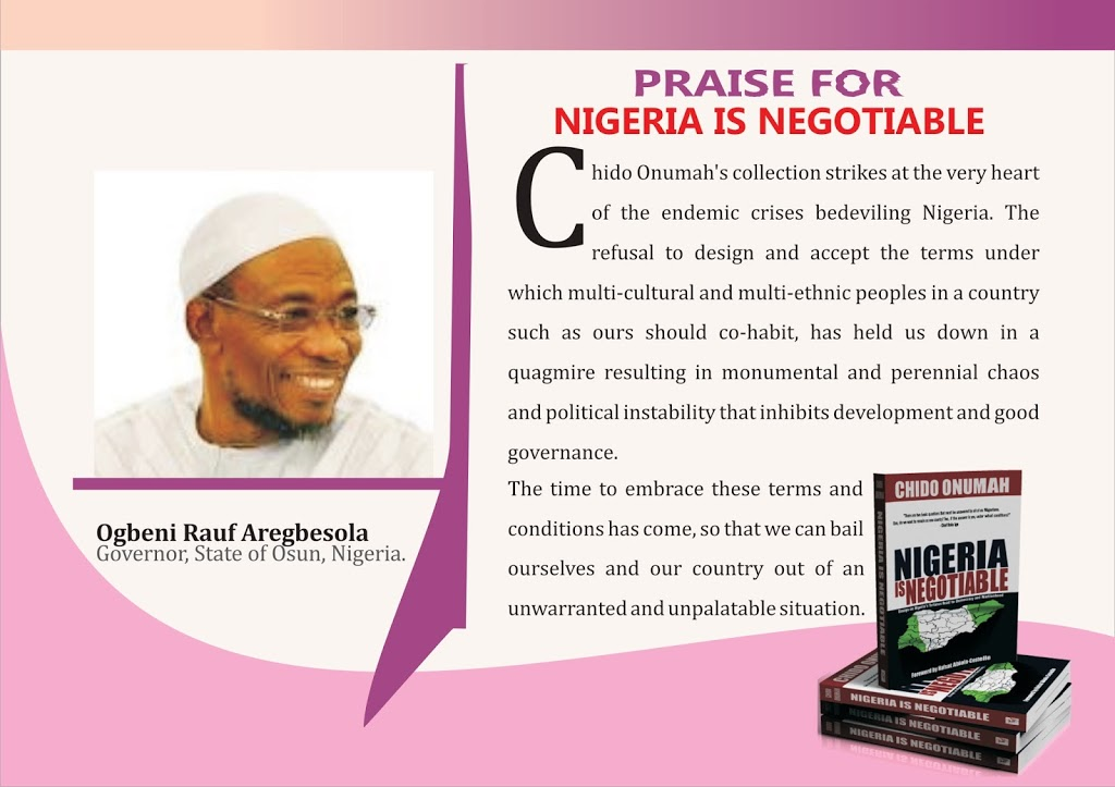 Nigeria is Negotiable strikes at the very heart of the endemic crises bedeviling Nigeria – Gov. Aregbesola