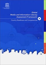 Global media and information literacy assessment framework: country readiness and competencies