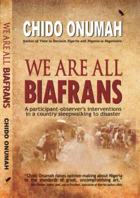 No, we are not exactly all Biafrans – That will be day!